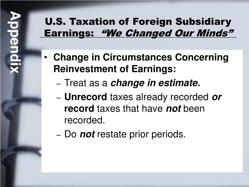 U.S. Taxation of Foreign Subsidiary Earnings: