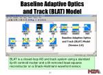 baseline adaptive optics and track blat model