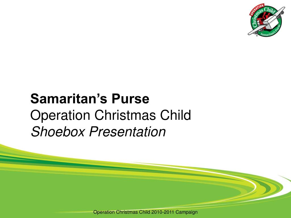samaritan s purse operation christmas child shoebox presentation l.