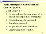 basic principles of good financial controls cont d