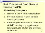 basic principles of good financial controls cont d6