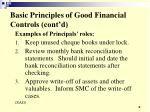 basic principles of good financial controls cont d9
