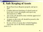 e safe keeping of assets