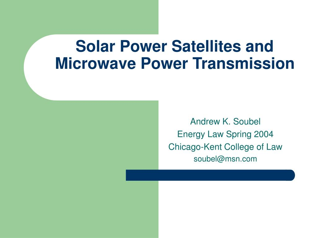 solar power satellites and microwave power transmission l.