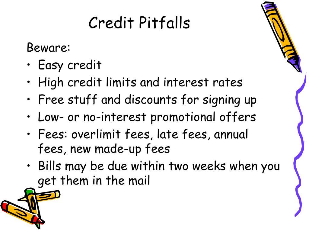 Credit Pitfalls