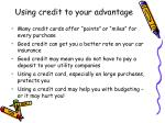 using credit to your advantage