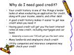 why do i need good credit