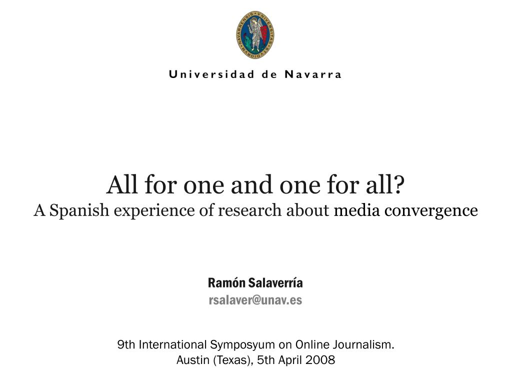 all for one and one for all a spanish experience of research about media convergence l.