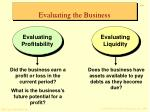 evaluating the business