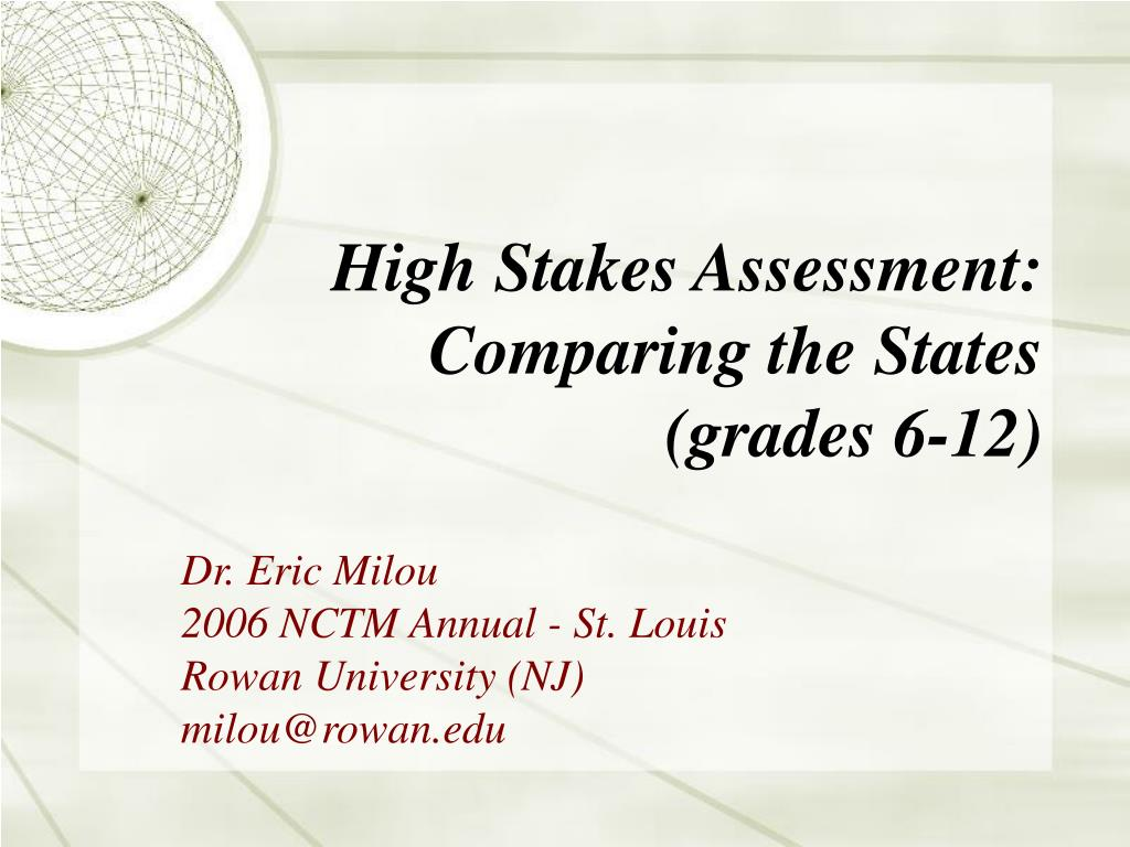 high stakes assessment comparing the states grades 6 12 l.