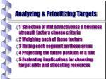 analyzing prioritizing targets