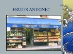 fruits anyone