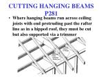 cutting hanging beams p281