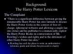 background the harry potter lexicon8