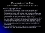 comparative fair use how would the lexicon fare in the e u4