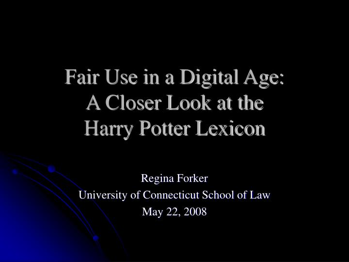 fair use in a digital age a closer look at the harry potter lexicon n.
