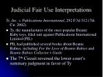 judicial fair use interpretations