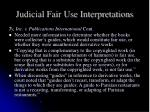 judicial fair use interpretations1