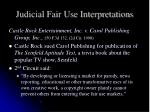 judicial fair use interpretations3