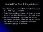 judicial fair use interpretations6