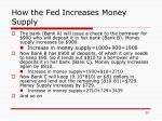 how the fed increases money supply