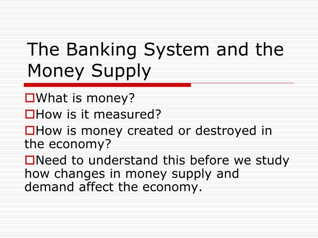 the banking system and the money supply l.