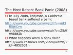 the most recent bank panic 2008