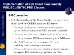 implementation of ejb client functionality pbejbclient90 pbd classes21