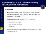 implementation of ejb client functionality pbejbclient90 pbd classes22