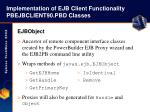 implementation of ejb client functionality pbejbclient90 pbd classes23
