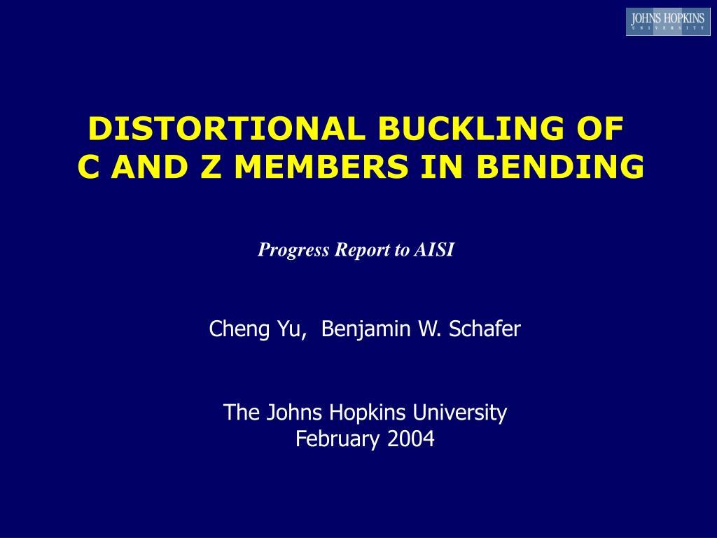 distortional buckling of c and z members in bending l.
