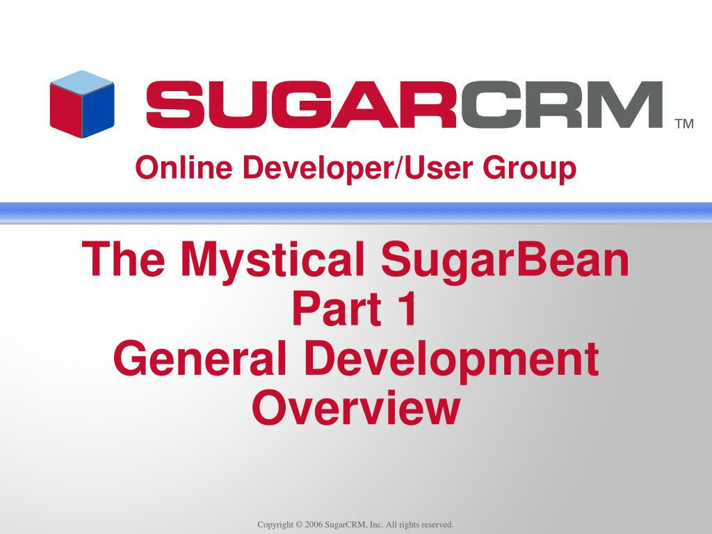 the mystical sugarbean part 1 general development overview l.