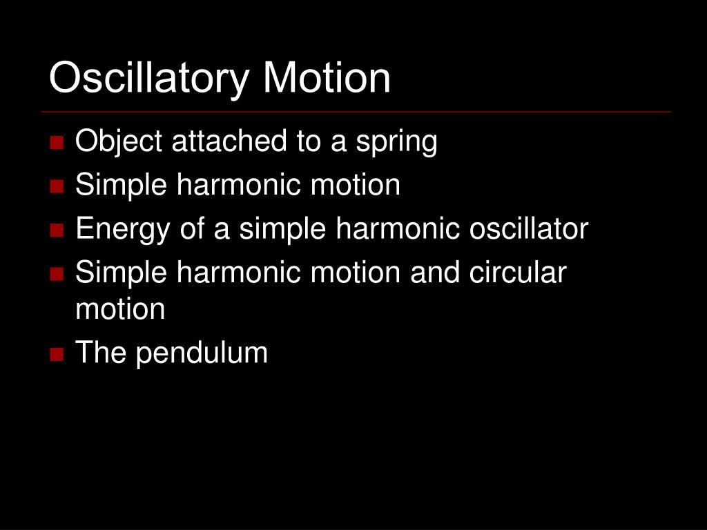 oscillatory motion l.