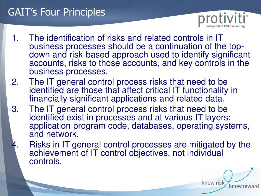 The identification of risks and related controls in IT business processes should be a continuation of the top-down and risk-based approach used to identify significant accounts, risks to those accounts, and key controls in the business processes.