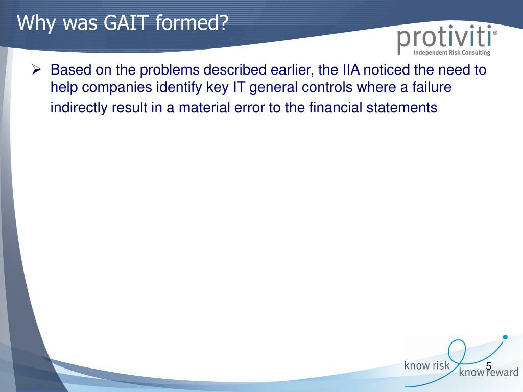 Why was GAIT formed?