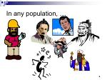 in any population