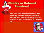 chicky or colonel sanders8