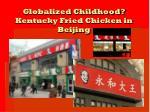 globalized childhood kentucky fried chicken in beijing