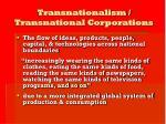 transnationalism transnational corporations