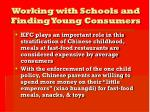 working with schools and finding young consumers21