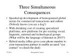 three simultaneous consequences