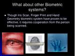 what about other biometric systems
