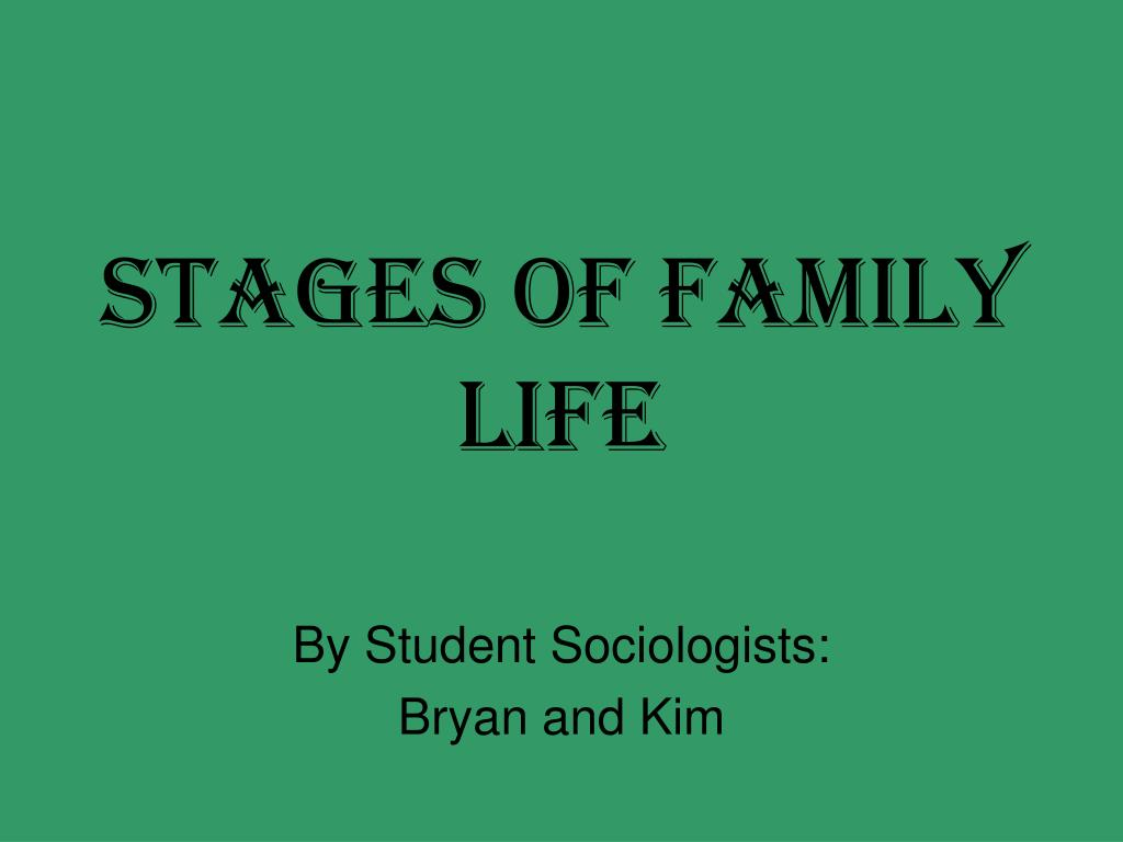 stages of family life l.