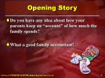 opening story
