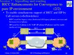 bicc enhancements for convergence to pure ip environment 2 2