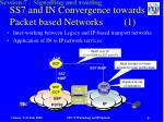 ss7 and in convergence towards packet based networks 1