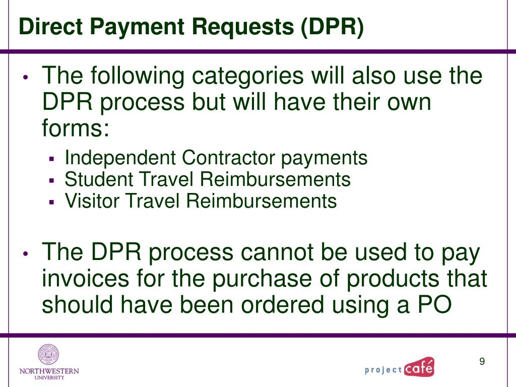 Direct Payment Requests (DPR)