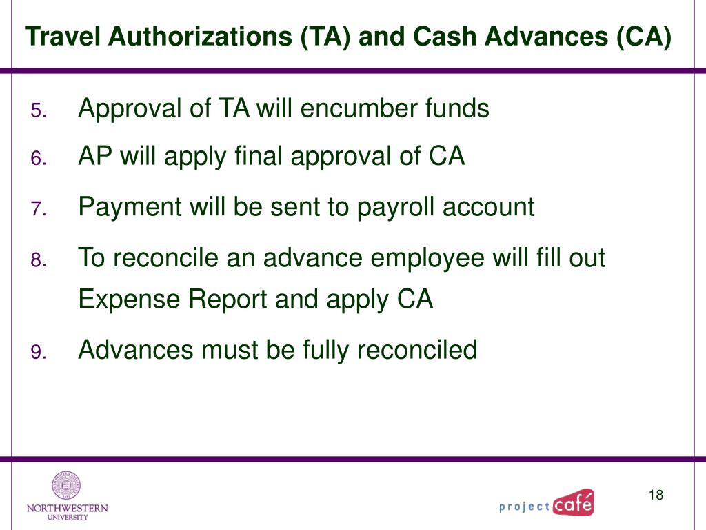 Travel Authorizations (TA) and Cash Advances (CA)