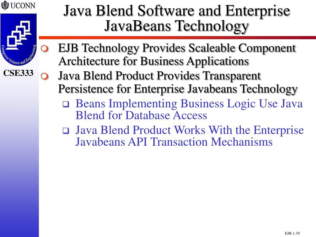 Java Blend Software and Enterprise                 JavaBeans Technology