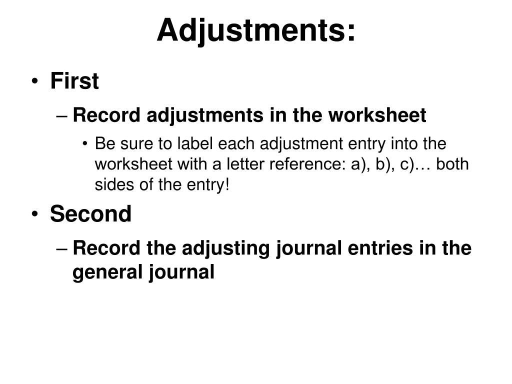 Adjustments: